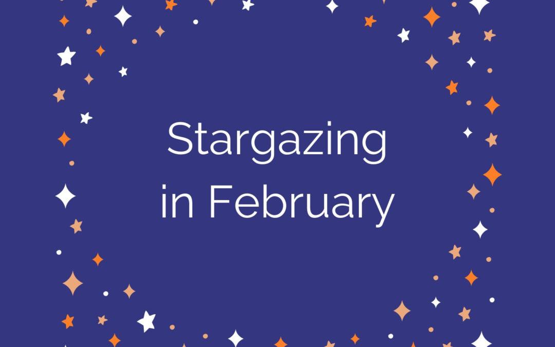Stargazing in February