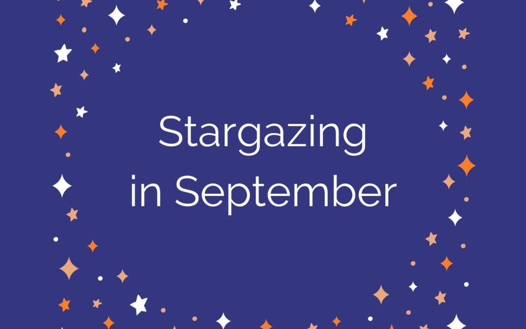 Stargazing in September