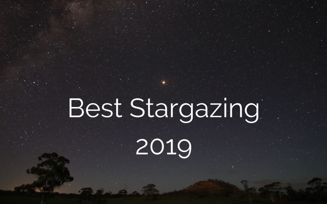 Best Stargazing in 2019