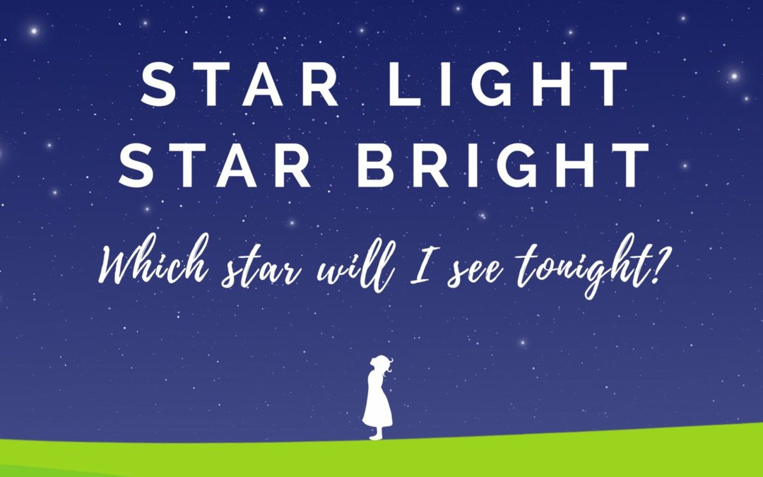 Star Light, Star Bright | 28th February