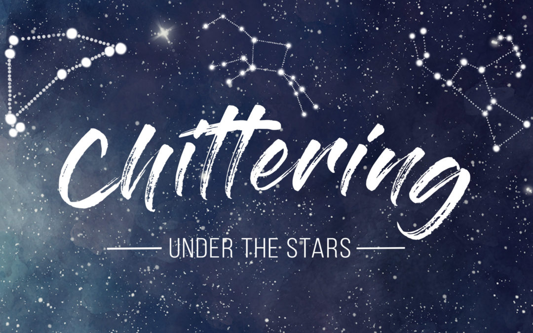 Postponed – Chittering Under the Stars | 21st March