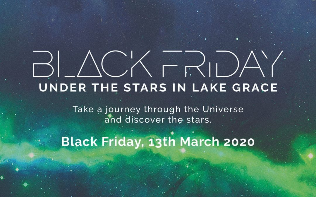 Black Friday Under the Stars | 13th March