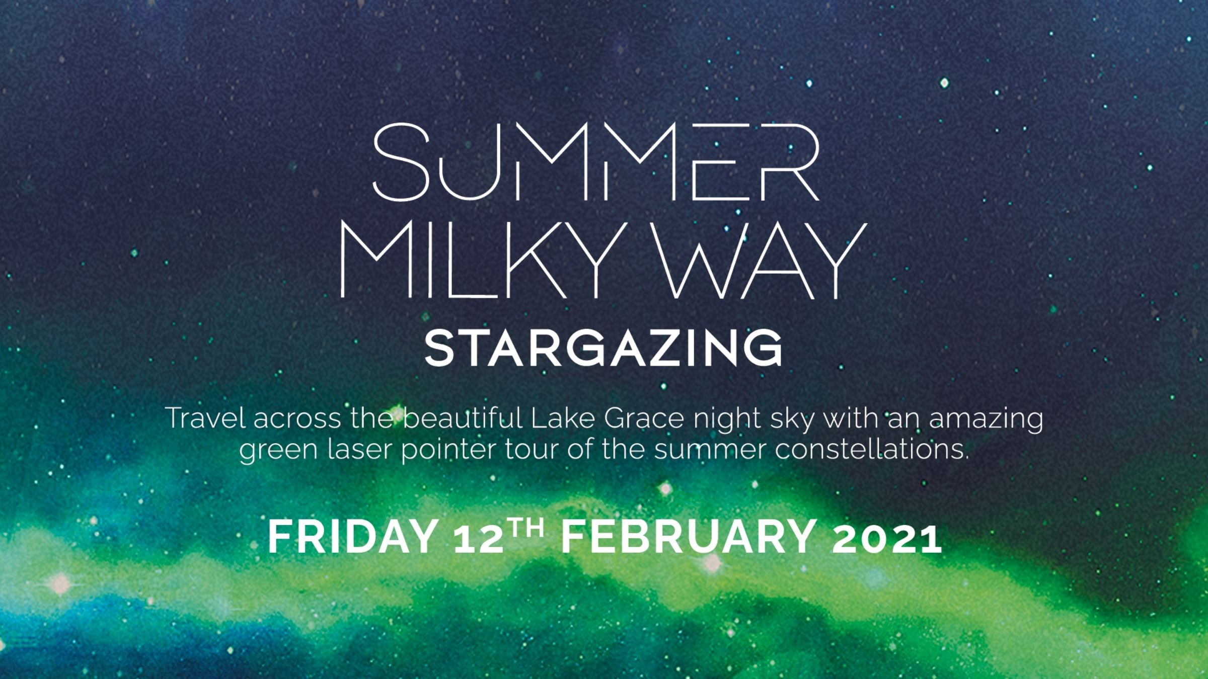 Summer Milky Way Stargazing | 12th February