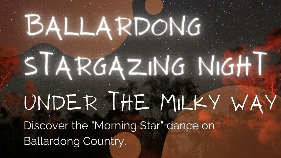 Ballardong Stargazing Under the Milky Way|31st August 2021